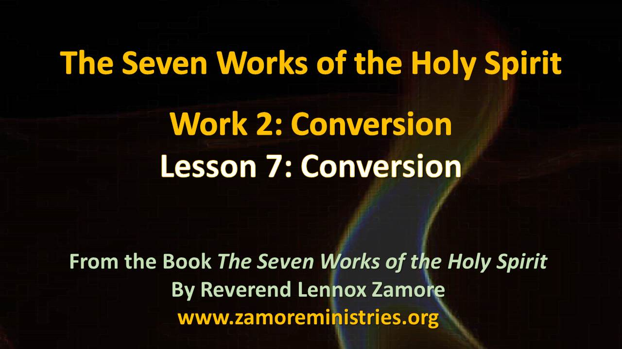 The seven works of the holy spirit ppt lesson 7 conversion the seven works of the holy spirit ppt lesson 7 conversion thecheapjerseys Gallery